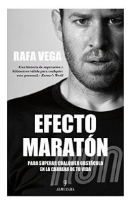 Efecto Maratón Para Superar Cualquier Obstaculo
