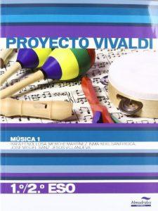 Música 1. 1º/2º ESO (Proyecto Vivaldi) (Libros de texto)